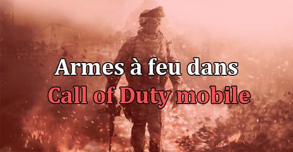 Top 5 des pistolets dans Call of Duty mobile