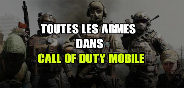 Toutes les armes dans Call of Duty Mobile: La légende de la guerre